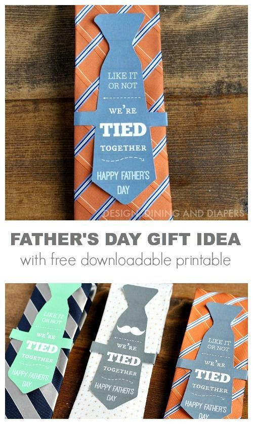Gift Ideas For Father'S Day  Father s Day Gift Ideas We re Tied To her Printable