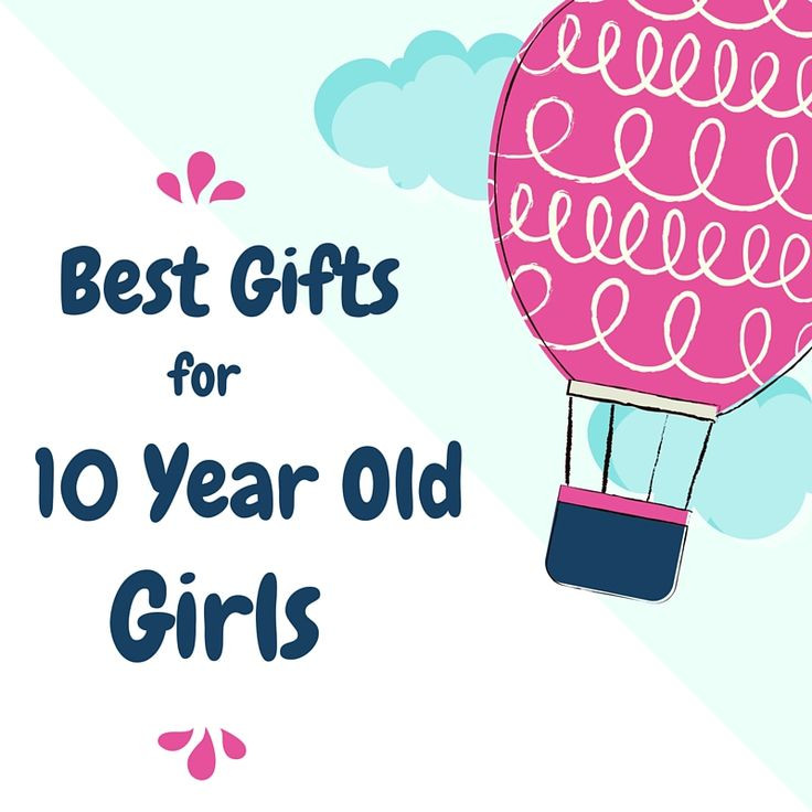 Gift Ideas For Girls 10 Years Old  Best Birthday Toys for 10 Year Old Girls 2017