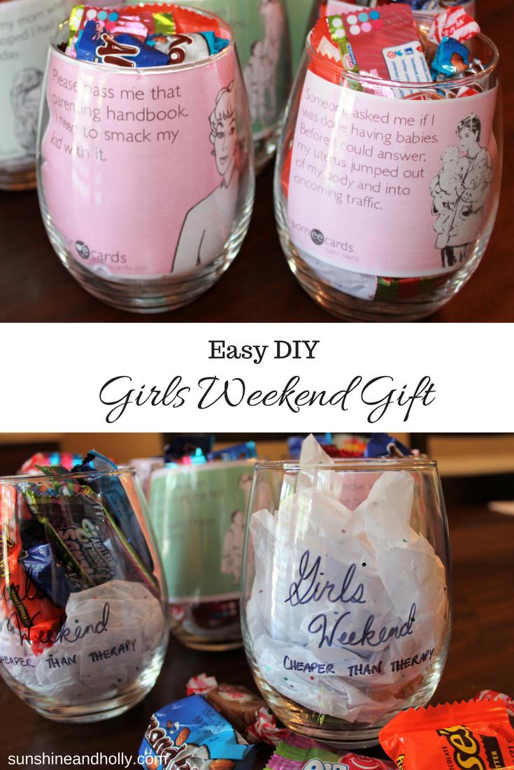 Gift Ideas For Girls Weekend  Easy DIY Girls Weekend Gift