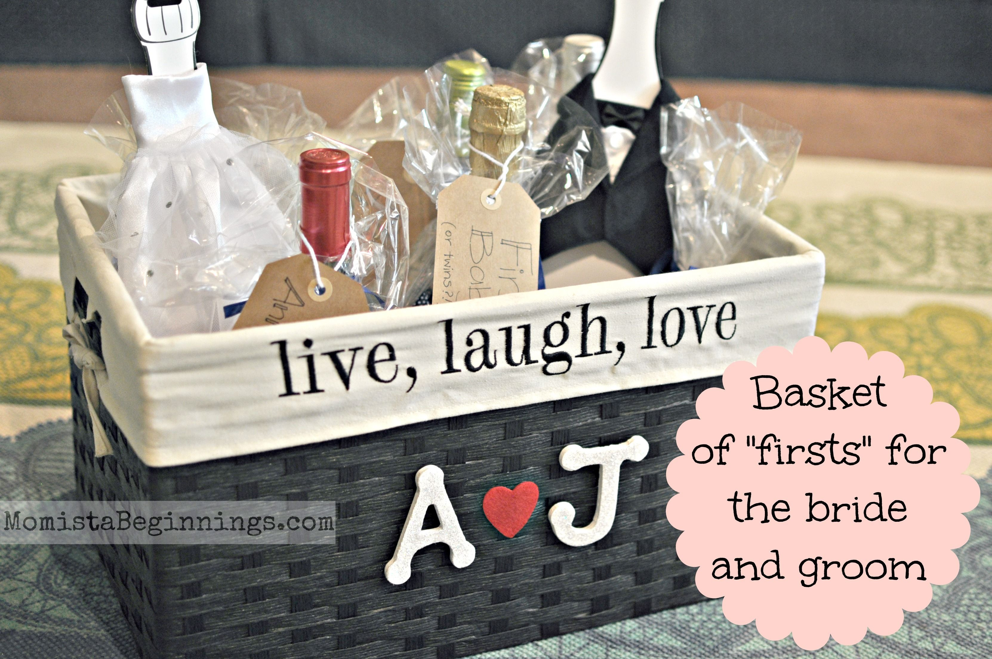 "Gift Ideas For Wedding  Basket of ""firsts"" bridal shower t This idea includes"