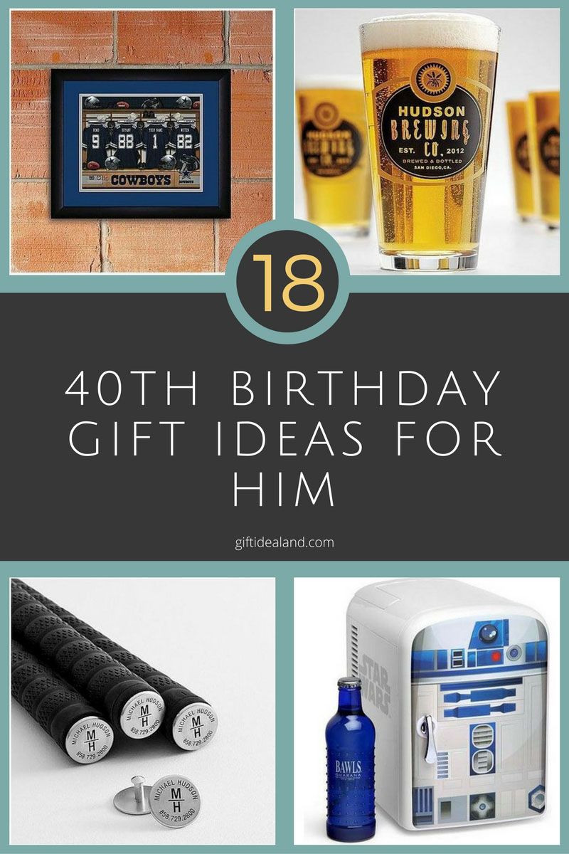 Good 40Th Birthday Gifts  18 Great 40th Birthday Gift Ideas For Him