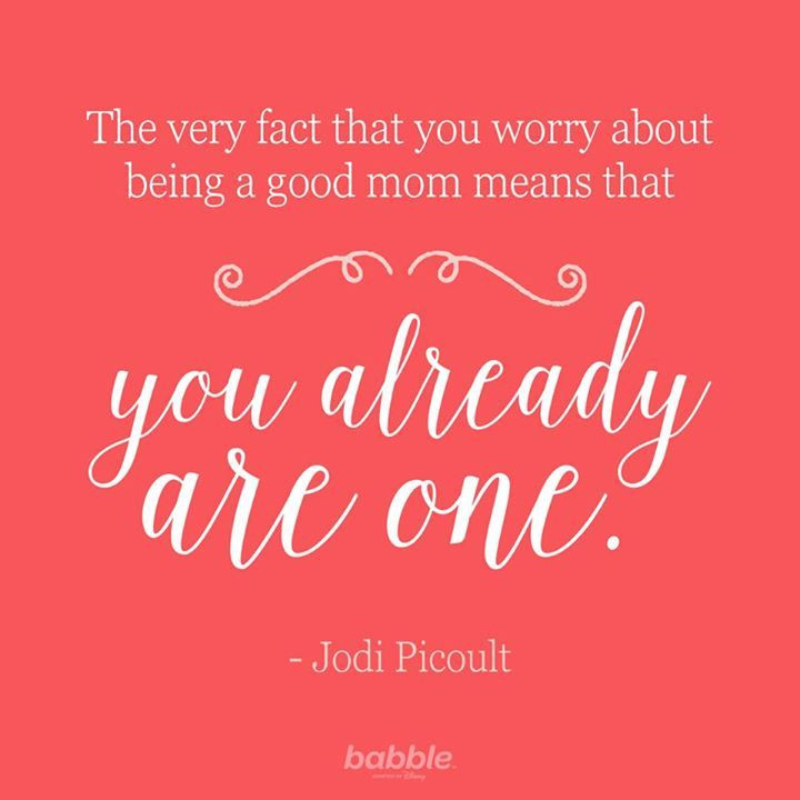 Good Mother Quotes  Inspirational Quotes for When You Need a Parental Pick Me