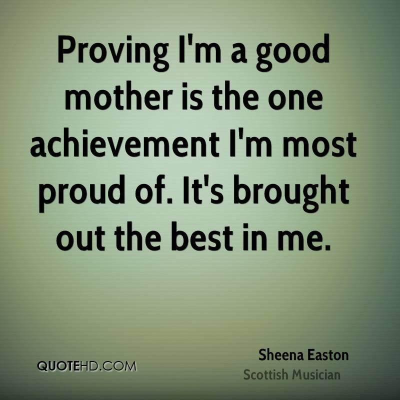 Good Mother Quotes  Sheena Easton Quotes