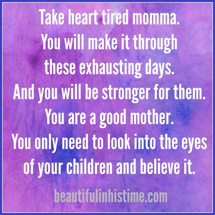 Good Mother Quotes  25 best Tired mom quotes on Pinterest