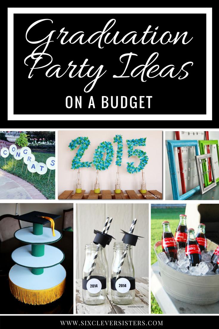 Graduation Party Decoration Ideas Diy  Graduation Party Ideas on a Bud Six Clever Sisters