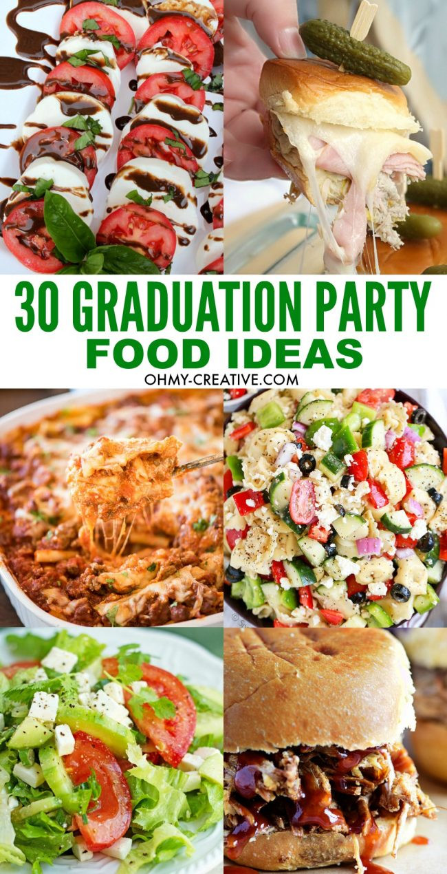 Graduation Party Menu Ideas  30 Must Make Graduation Party Food Ideas Oh My Creative