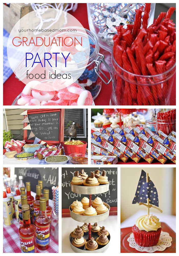 Graduation Party Menu Ideas  Graduation Party Ideas From Your Homebased Mom