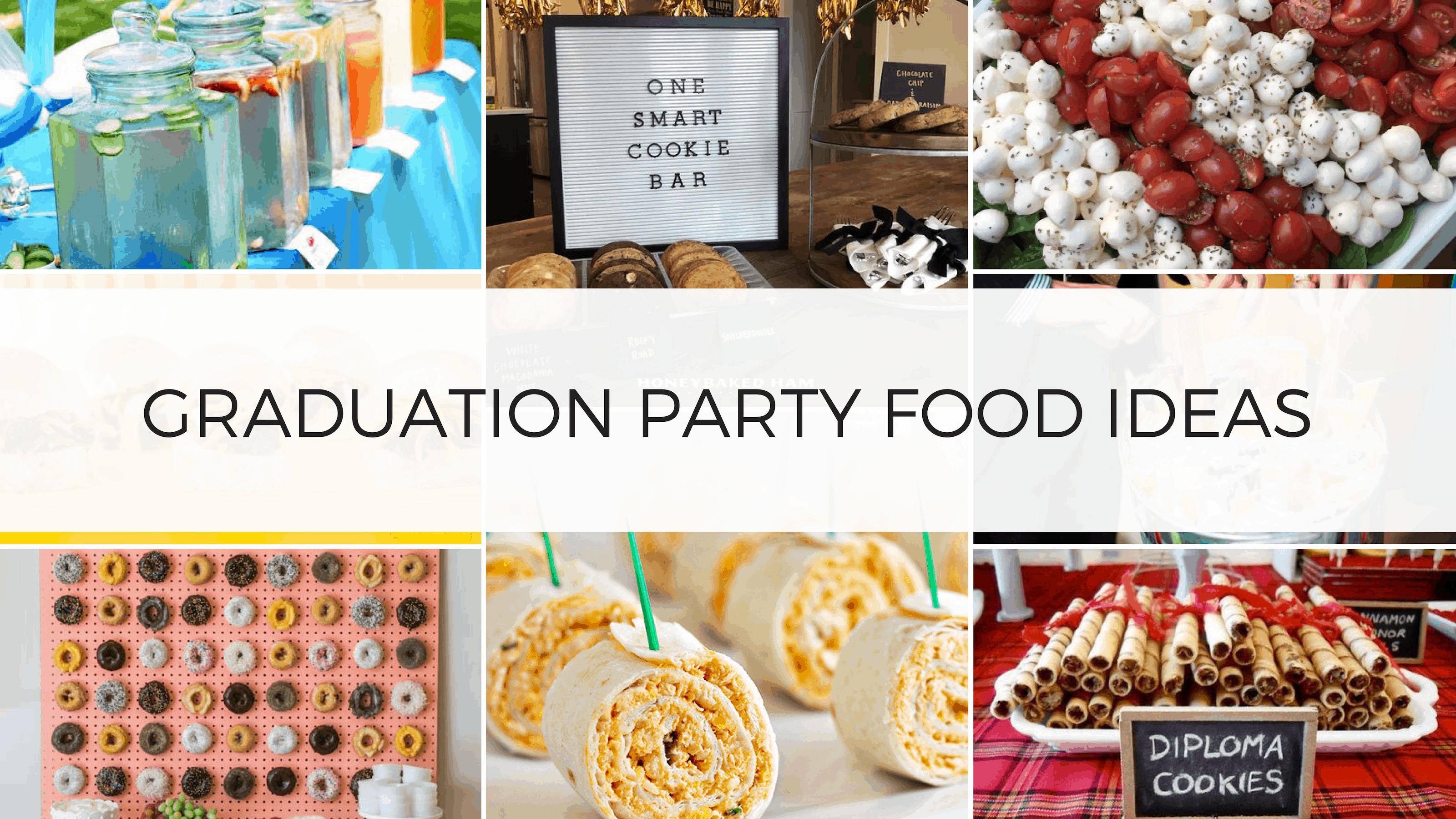 Graduation Party Menu Ideas  Best Graduation Party Food Ideas
