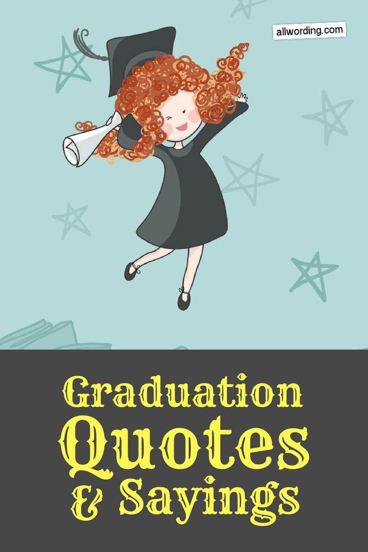 Graduation Quote  25 best Best graduation quotes on Pinterest