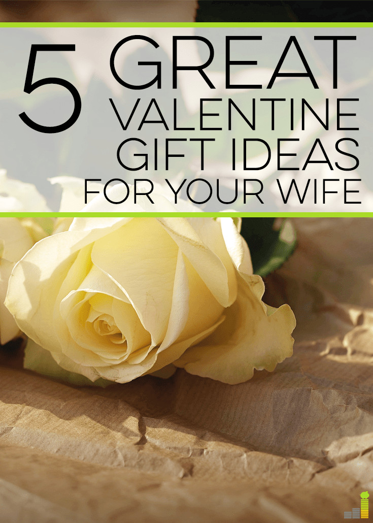 Great Valentine Gift Ideas  5 Great Valentine Gift Ideas for Your Wife Frugal Rules