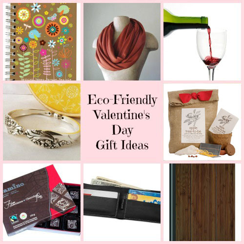 Great Valentine Gift Ideas  8 Great Eco Friendly Valentine s Day Gift Ideas
