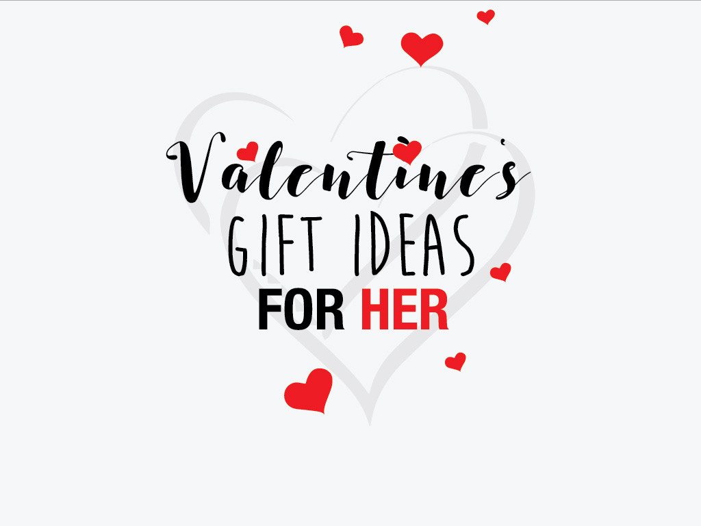 Great Valentines Gift Ideas For Her  See Last Minute Valentine Gift Ideas for Her PickaBlog