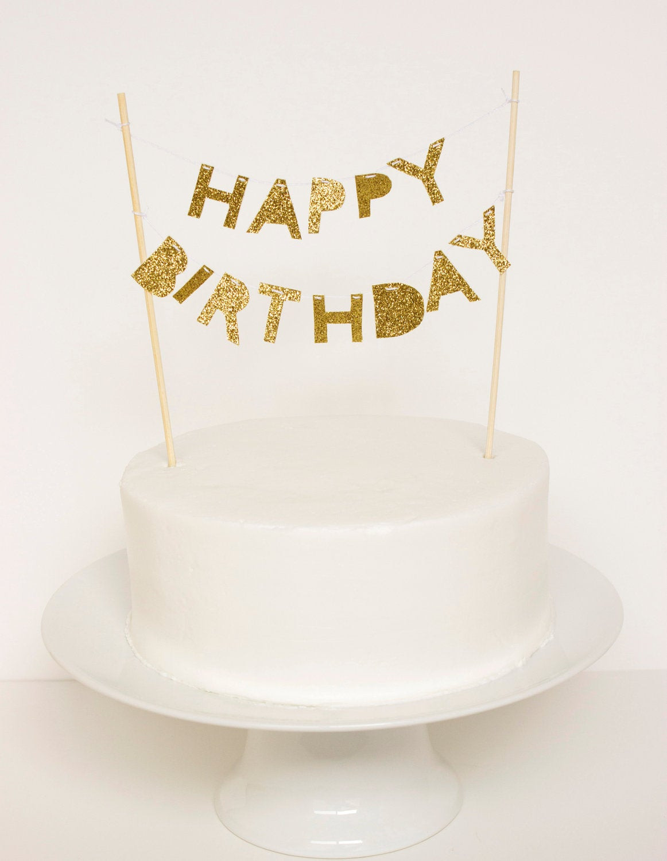 Happy Birthday Cake Topper  Happy Birthday Cake Topper Gold Glitter