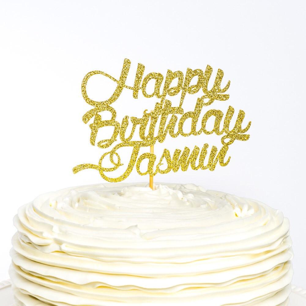 Happy Birthday Cake Topper  Happy Birthday Cake Topper Custom Cake Topper Birthday