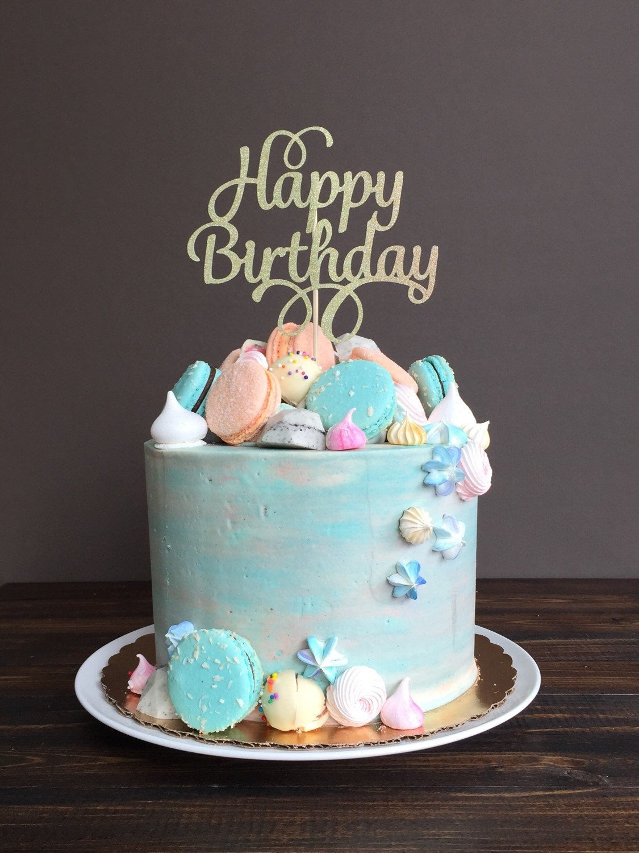 Happy Birthday Cake Topper  Cake topper Happy Birthday cake topper birthday cake