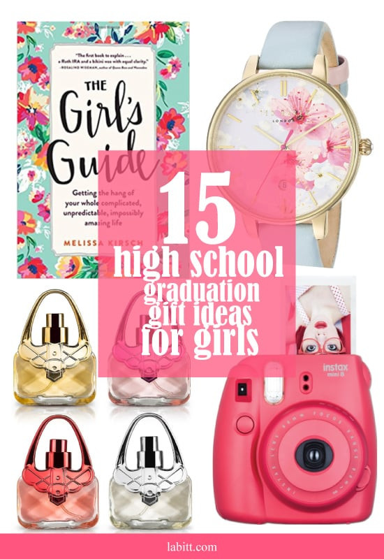 High School Graduation Gift Ideas For Her  15 High School Graduation Gift Ideas for Girls [Updated