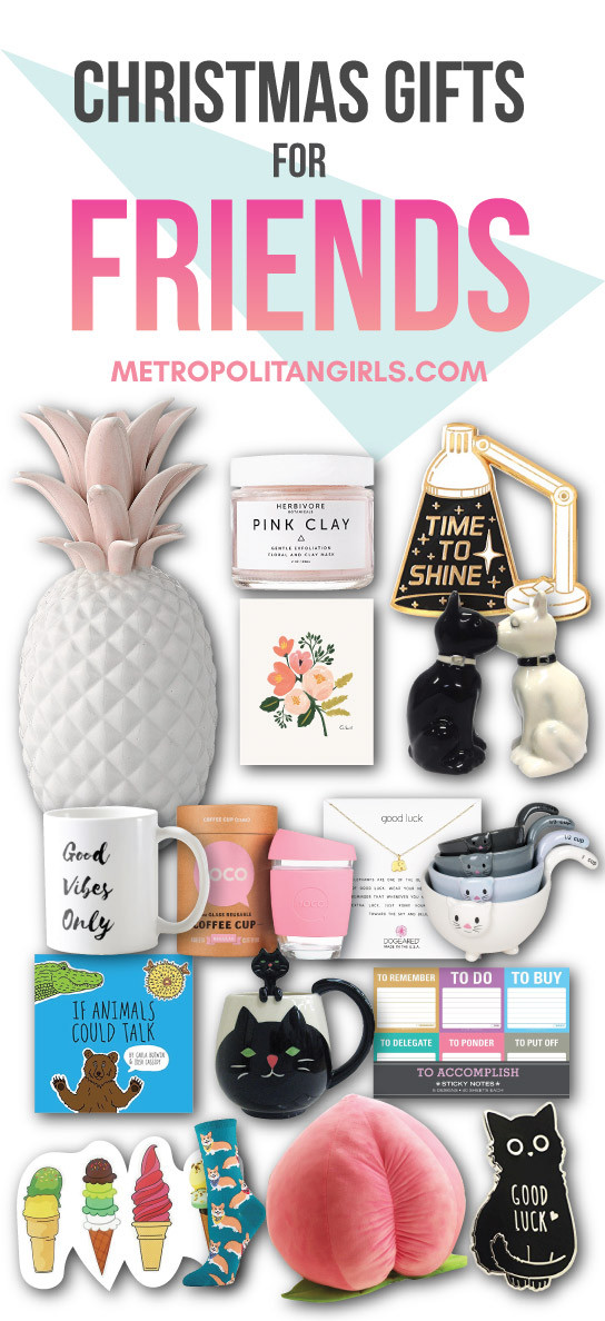 Holiday Gift Ideas For Friends  Christmas Gift Ideas for Friends 2017 Metropolitan Girls