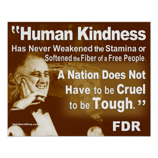 Human Kindness Quotes  FDR Human Kindness Print