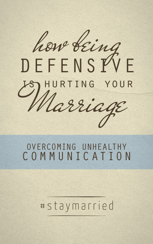 Hurting Marriage Quotes  How Being Defensive is Hurting Your Marriage