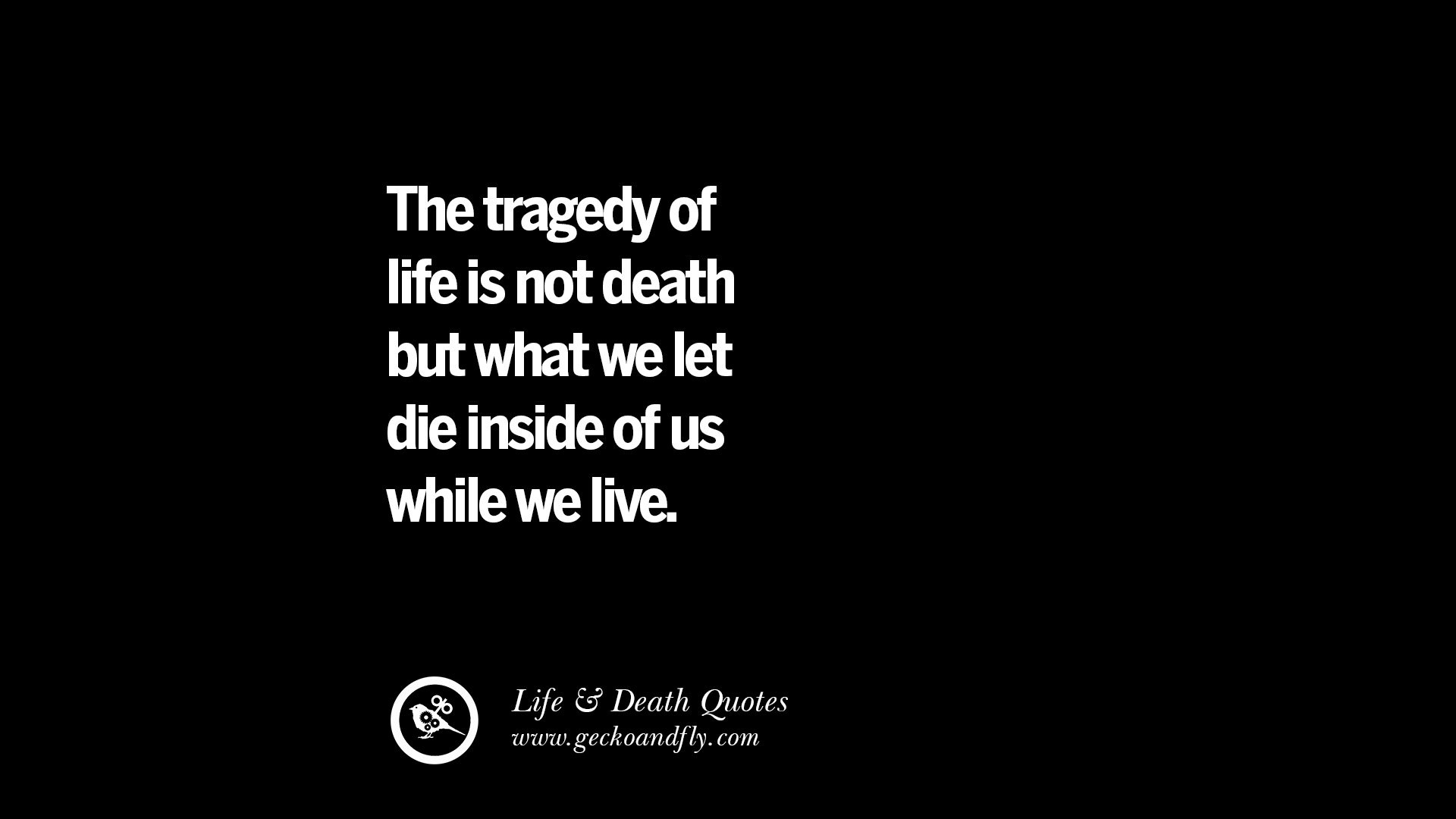 Inspirational Quotes About Death  20 Inspirational Quotes on Life Death and Losing Someone