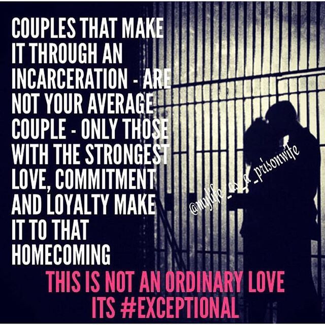 Jail Relationship Quotes  25 Best Ideas about Inmate Love on Pinterest