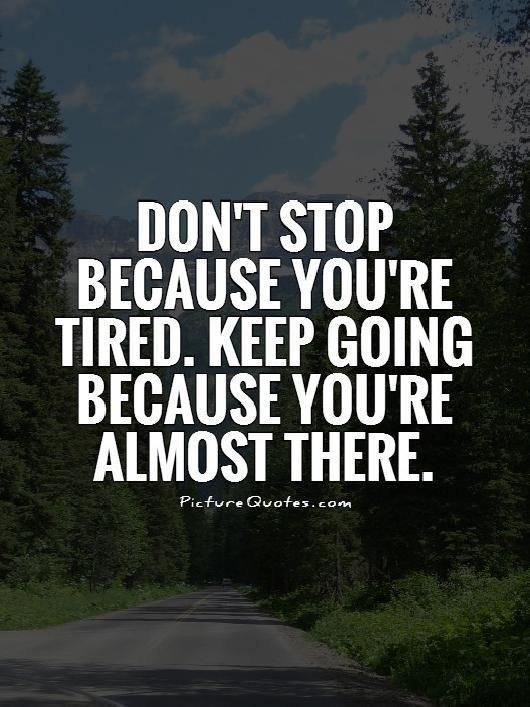 Keeping Positive Quote  17 Best Keep Going Quotes on Pinterest