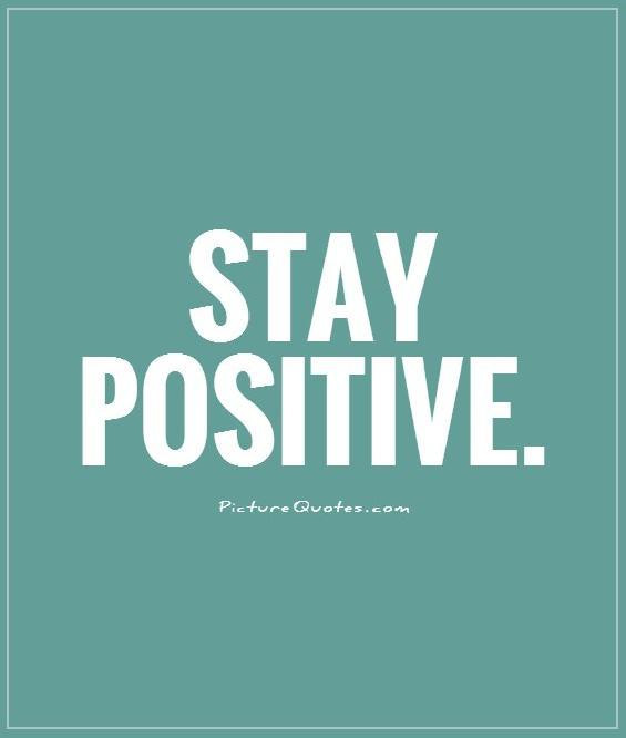 Keeping Positive Quote  Keep Positive Quotes QuotesGram