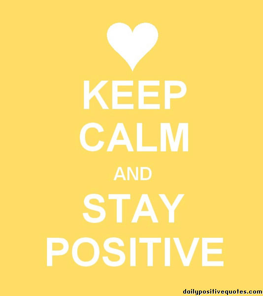 Keeping Positive Quote  Maintain Quotes QuotesGram