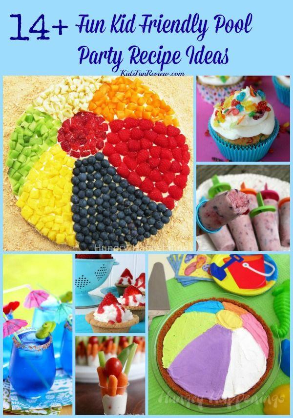 Kids Pool Party Food Ideas  Best 25 Kid pool parties ideas on Pinterest