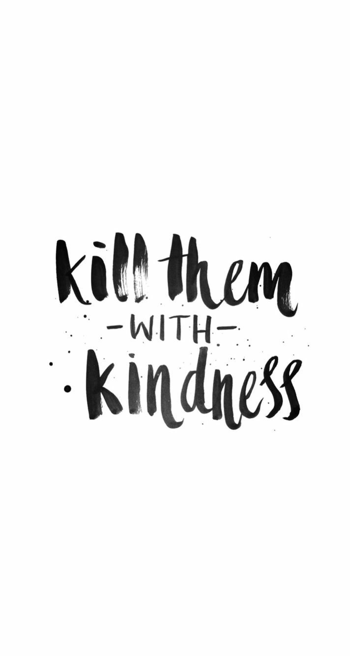Kill Them With Kindness Quotes  Kindness – Patrick Rumbiak