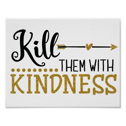 Kill Them With Kindness Quotes  22 best Greeting Cards images on Pinterest