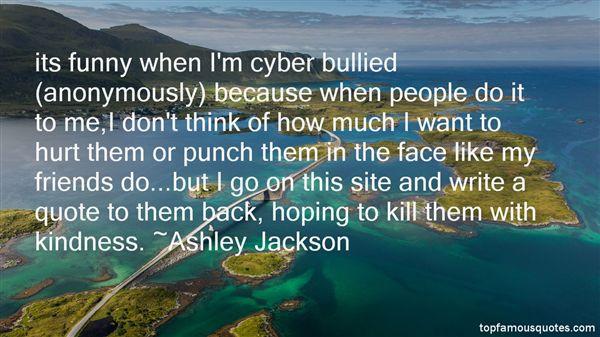 Killing Them With Kindness Quotes  Kill Them With Kindness Quotes best 3 famous quotes about