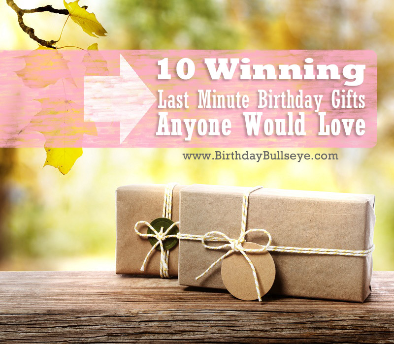 Last Minute Birthday Gifts For Wife  10 Winning Last Minute Birthday Gifts That Anyone Would Love
