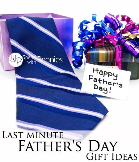Last Minute Father'S Day Gift Ideas  Last Minute Father s Day Gift Ideas
