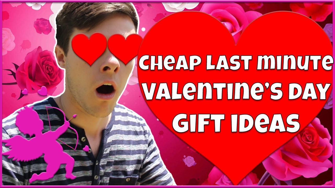 Last Minute Father'S Day Gift Ideas  5 Cheap and Easy Last Minute Valentine s Day Gift Ideas