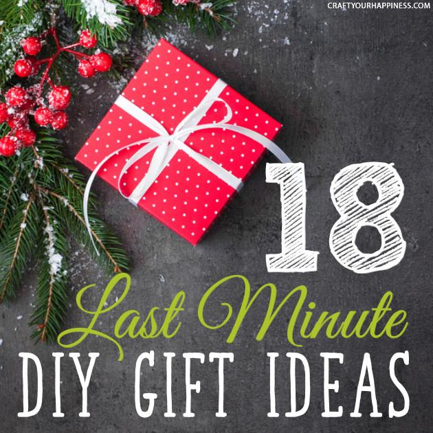 Last Minute Holiday Gift Ideas  18 Last Minute DIY Christmas Gift Ideas