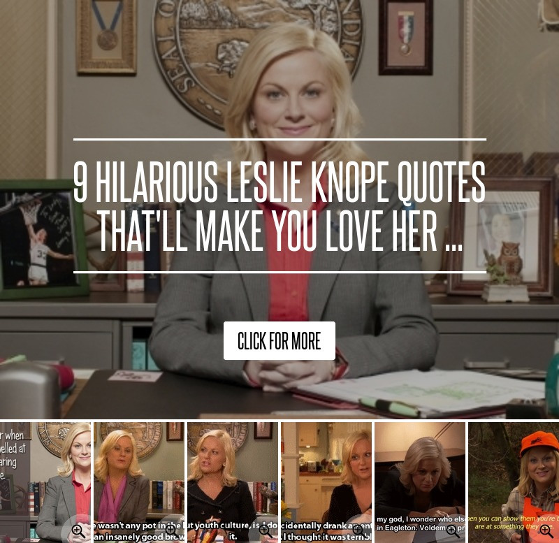Leslie Knope Friendship Quotes  9 Hilarious Leslie Knope Quotes That ll Make You Love Her