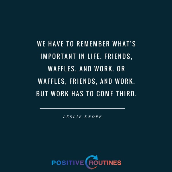 Leslie Knope Friendship Quotes  Ask an Expert What are Your Top Productivity Tips