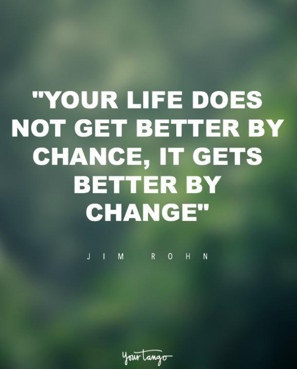 Life Changes Quotes  motivation