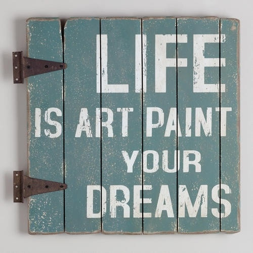 Life Is Art Quote  Life is art Paint your dreams art quotes