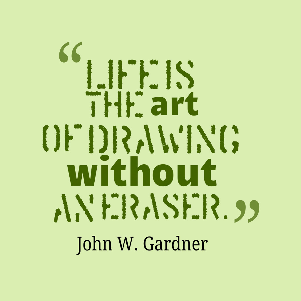 Life Is Art Quote  Picture John W Gardner quote about life