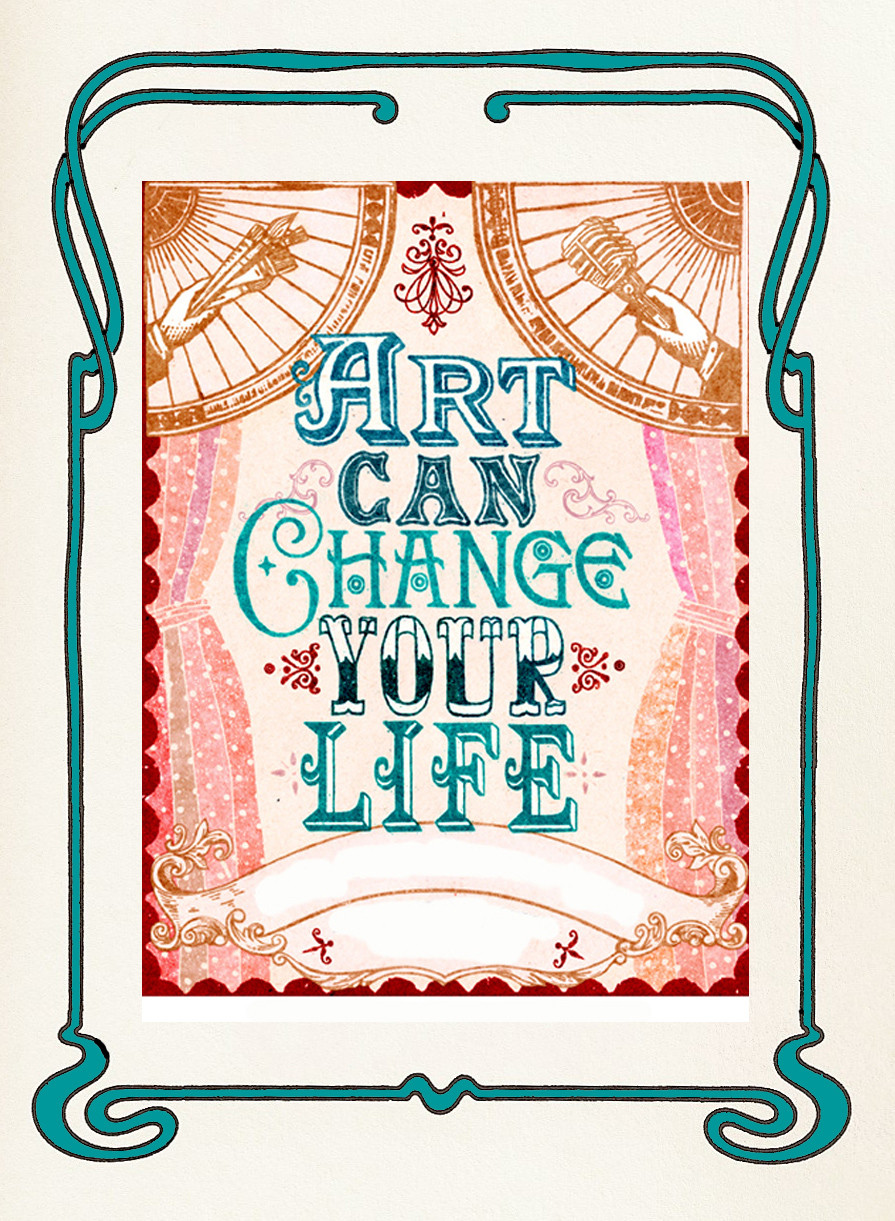 Life Is Art Quote  CREATIVITY ARTS