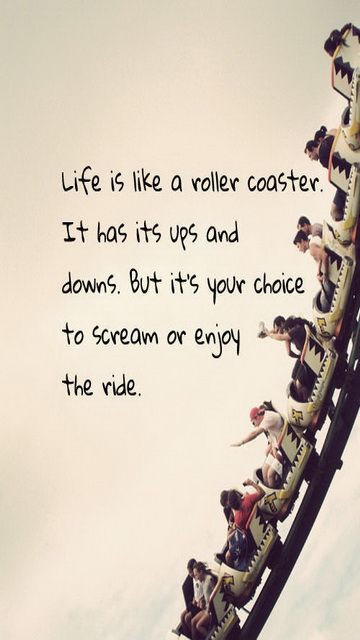 Life Is Like A Rollercoaster Quote  Life us like a roller coaster gallery