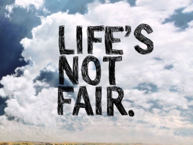 Life Is Not Fair Quotes  Life Is Not Fair s and for