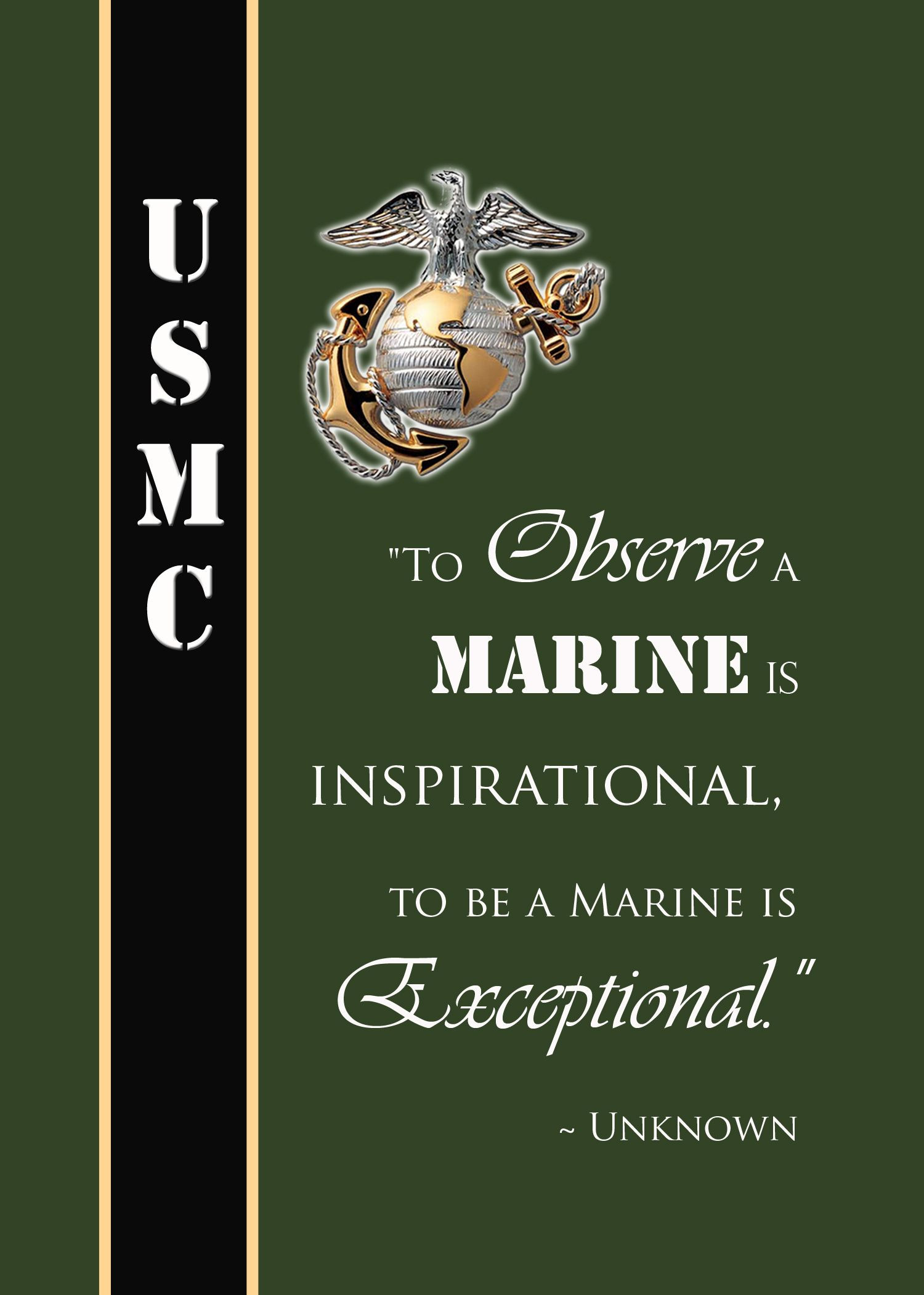 Marine Corps Inspirational Quotes  Famous Marine Quote To observe a Marine is inspirational