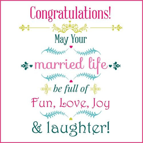 Marriage Congratulations Quotes  Congratulations May your married life be full of fun