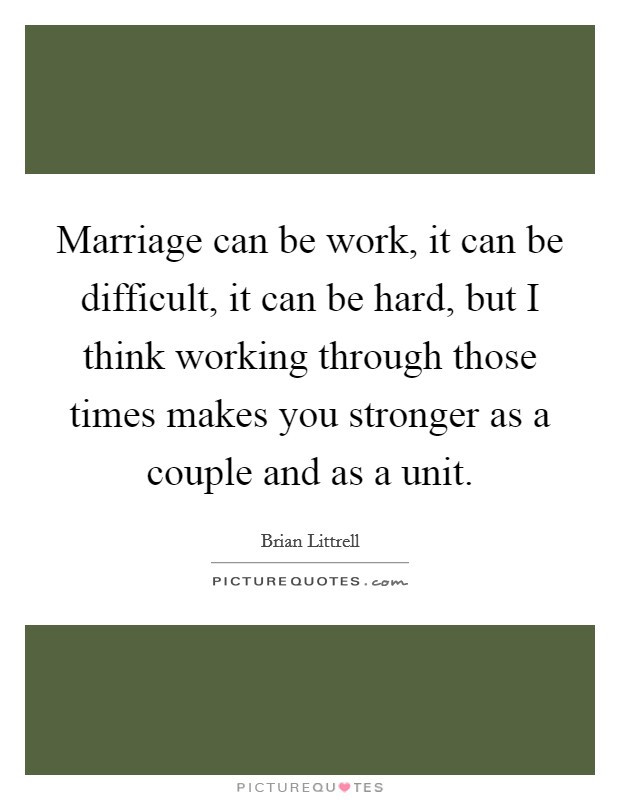 Marriage Is Hard Quotes  Difficult Marriage Quotes & Sayings