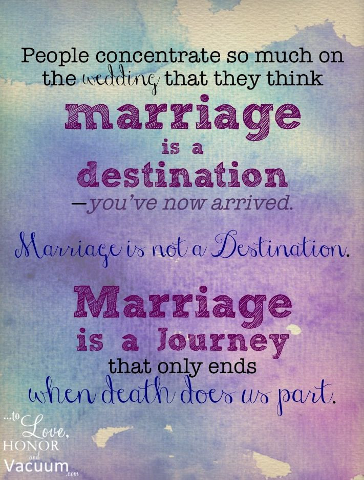 Marriage Journey Quotes  Marriage is a journey not the destination