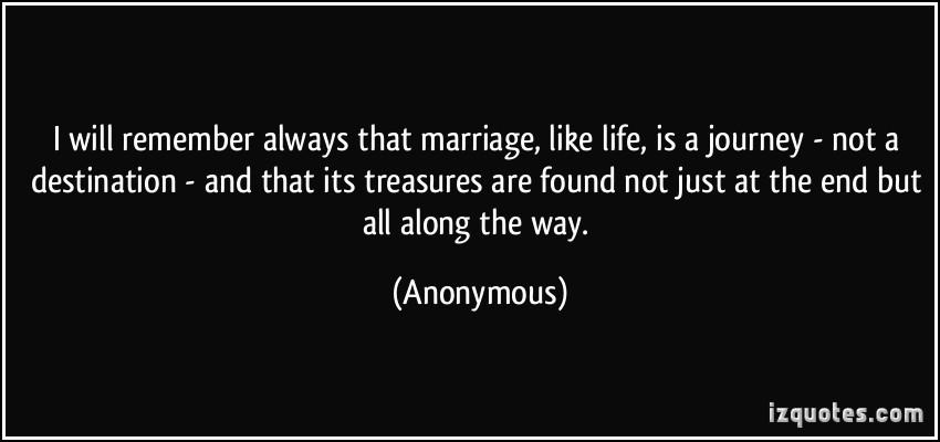 Marriage Journey Quotes  Marriage Journey Quotes QuotesGram