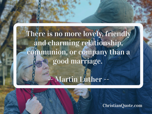Martin Luther Marriage Quote  Quote on Marriage by Martin Luther